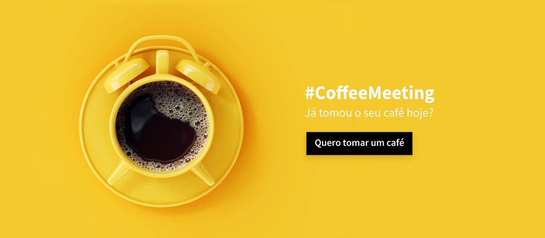 Imagem de uma xícara de café com título: #CoffeeMeeting e botão para acesso ao site da programação.
