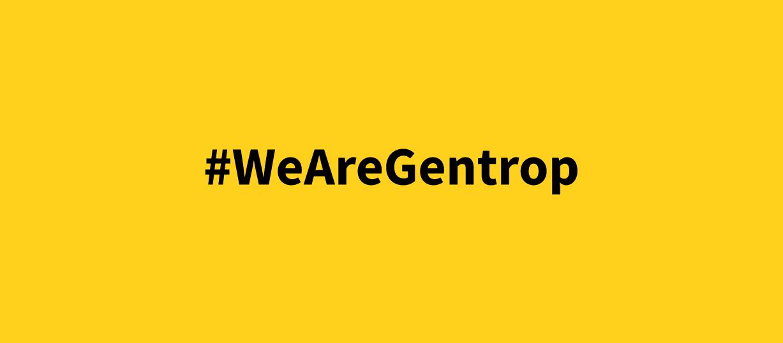 #WeAreGentrop