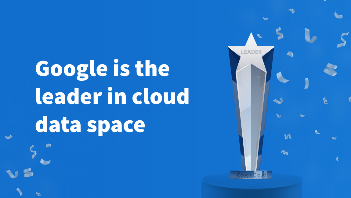 Google is the leader in cloud data space